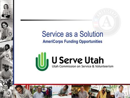 1 Service as a Solution AmeriCorps Funding Opportunities.