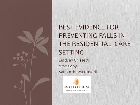 Best Evidence for preventing falls in the residential care setting