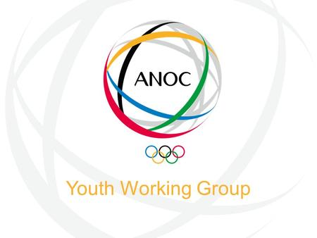 Youth Working Group. Vision To inspire and empower future Olympic leaders.