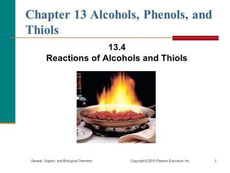 Chapter 13 Alcohols, Phenols, and Thiols
