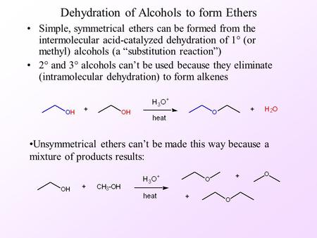 Dehydration of Alcohols to form Ethers