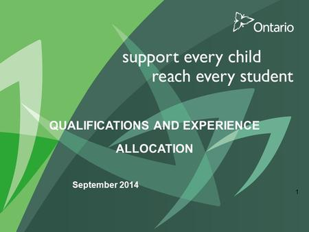 QUALIFICATIONS AND EXPERIENCE ALLOCATION September 2014 1.