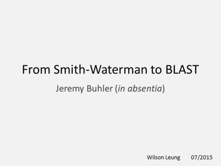 From Smith-Waterman to BLAST