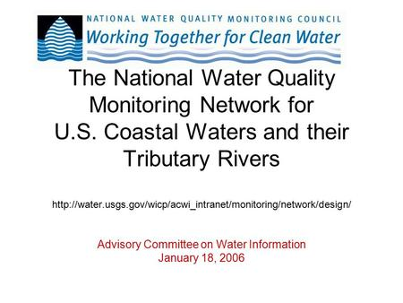 The National Water Quality Monitoring Network for U.S. Coastal Waters and their Tributary Rivers