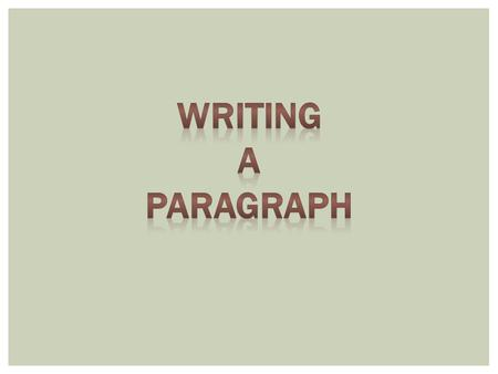  A paragraph is a group of sentences that develops an idea.  A paragraph can be a sentence or as long as ten sentences. WHAT IS A PARAGRAPH?
