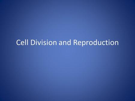 "Cell Division and Reproduction. Before a cell becomes too large, it divides forming 2 ""daughter"" cells. This process is called cell division. It keeps."