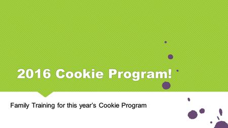 Family Training for this year's Cookie Program