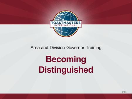 218A Area and Division Governor Training Becoming Distinguished.