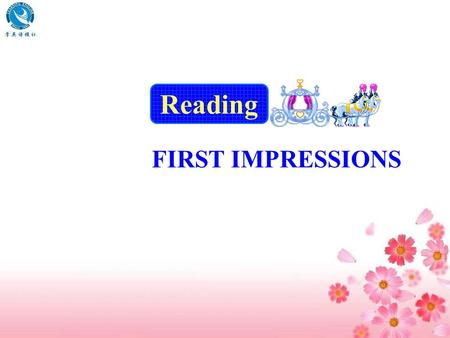 Reading FIRST IMPRESSIONS. take up be back on one's feet safety belt lose sight of … sweep up slide into 安全带 看不见 …… 打扫 ; 横扫 ( 快捷而悄声地 ) 移动 ……; 溜进 …… 拿起.