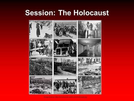 Session: The Holocaust