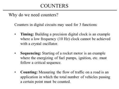 COUNTERS Why do we need counters?