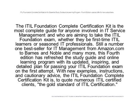 ITIL Foundation Complete Certification Kit- Essential Study Guide and eLearning Program - Fourth Edition -special offer for new subscribers- 1 The ITIL.