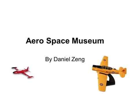 Aero Space Museum By Daniel Zeng. Survey results The average income is lower than 100000, but higher than 60000. Education is spread out. All wants to.