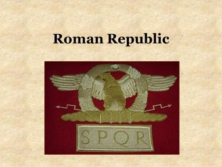 Roman Republic. Warm-Up Directions Republic A government in which power belongs to citizens, who govern themselves through elected representatives.