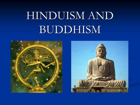 an introduction to the origins and the history of one of the biggest religions in india buddhism The four major religions of the far east are hinduism, buddhism, confucianism, and taoism.
