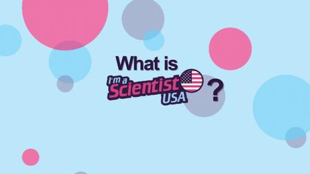 What is ?. ASK - You have the chance to ask the scientists whatever question you like. They'll try to answer by the next day and you'll get an email to.