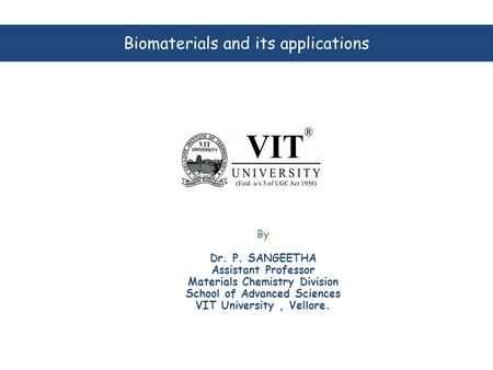 Biomaterials and its applications