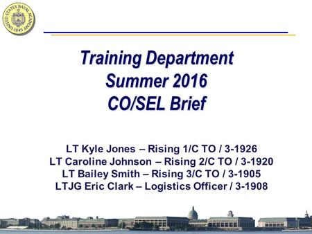 Training Department Summer 2016 CO/SEL Brief