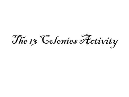 The 13 Colonies Activity.