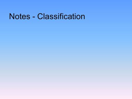 Notes - Classification