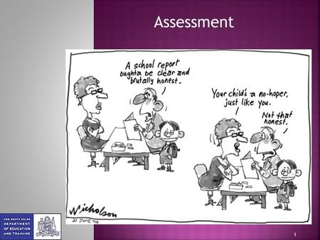 1 Assessment. 2  Formative assessment – assessment for learning  Summative assessment – assessment of learning.