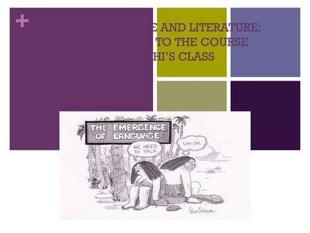 ENG A: LANGUAGE AND LITERATURE: INTRODUCTION TO THE COURSE MS