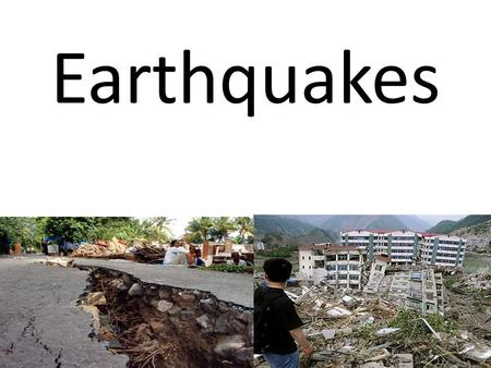 Earthquakes. What happens during an earthquake disaster? During an earthquake the ground shakes and can destroy very large buildings, roads, and almost.
