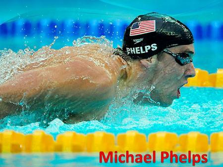 He was born in Baltimore Maryland on 6/30/85. He began swimming when he was 7 years old. His full name is Michael Fred Phelps II.
