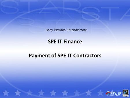 Sony Pictures Entertainment SPE IT Finance Payment of SPE IT Contractors.