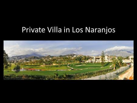 Private Villa in Los Naranjos. plotsize 1021 M2 covered built size over 700m2, more than 100m2 floor area below 160cm, NOT counted in total built area.3.terraces.