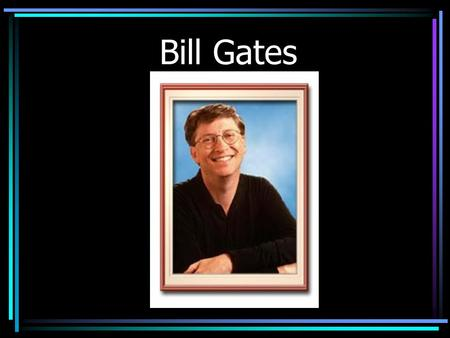 Bill Gates. Born on Oct. 28, 1955, Gates grew up in Seattle with his two sisters. Their father, William H. Gates II, is a Seattle attorney. Their late.