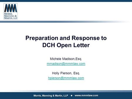 Preparation and Response to DCH Open Letter Michele Madison,Esq. Holly Pierson, Esq.