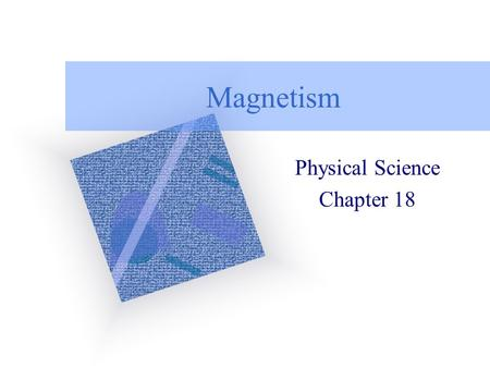 Physical Science Chapter 18