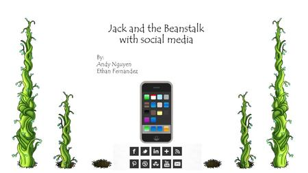Jack and the Beanstalk with social media