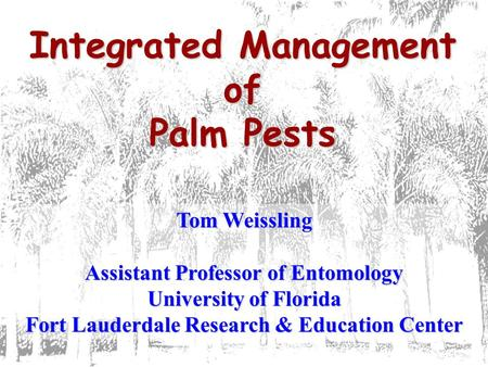 Integrated Management of Palm Pests