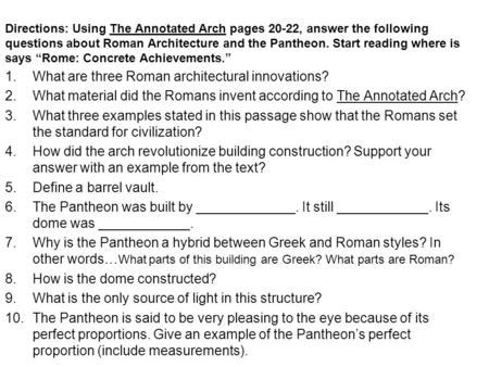 What are three Roman architectural innovations?