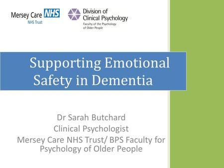 Supporting Emotional Safety in Dementia