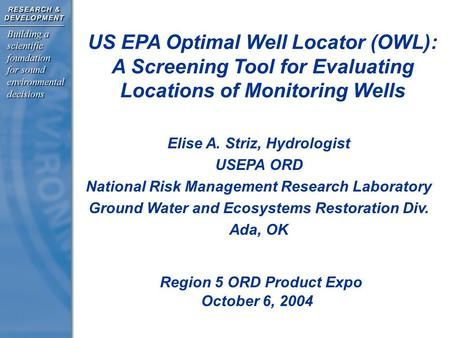 Elise A. Striz, Hydrologist USEPA ORD National Risk Management Research Laboratory Ground Water and Ecosystems Restoration Div. Ada, OK US EPA Optimal.