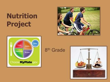 Nutrition Project 8th Grade.