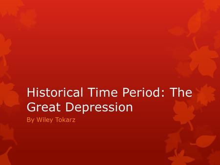 Historical Time Period: The Great Depression