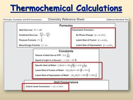 Thermochemical Calculations. CA Standards Units for Measuring Heat Joule The Joule is the SI system unit for measuring heat: calorie The calorie is the.