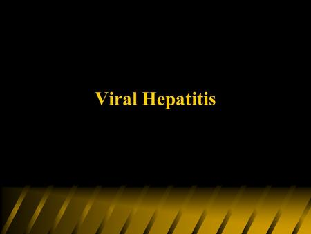 Viral Hepatitis.  Viral hepatitis is a major public health problem, occurring endemically in all areas of the world.