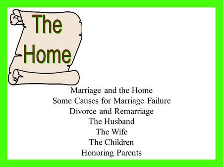 The Home Marriage and the Home Some Causes for Marriage Failure