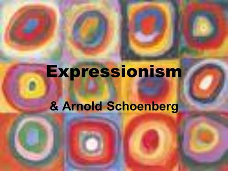 Expressionism & Arnold Schoenberg. Expressionism This is a style developed in the early 20 th Century as a reaction to the late Romantic era and composers.