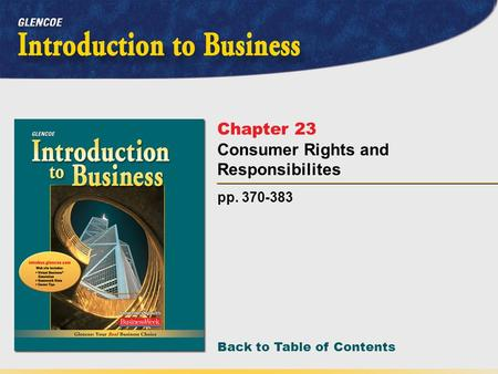 Back to Table of Contents pp. 370-383 Chapter 23 Consumer Rights and Responsibilites.