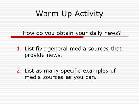 How do you obtain your daily news?