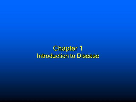 Chapter 1 Introduction to Disease. Elsevier items and derived items © 2009 by Saunders, an imprint of Elsevier Inc. 1 Pathology at First Glance Homeostasis:
