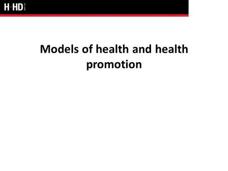 Models of health and health promotion. The language of health: some key words Diagnosis: identification of a disease or illness through medical observation.