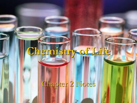 Chemistry of Life Chapter 2 Notes. I. Nature of Matter Chemistry will help you learn about biology because you're a chemical machine.
