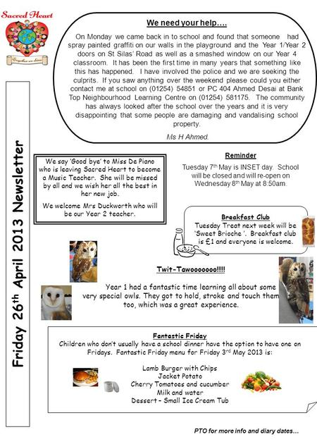 Roe Lee Park School Newsletter July 2007 Friday 26 th April 2013 Newsletter PTO for more info and diary dates… We need your help…. On Monday we came back.